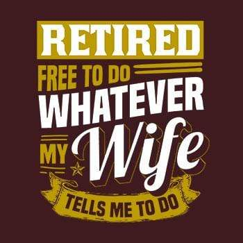 BustedTees: Retired Free To Do