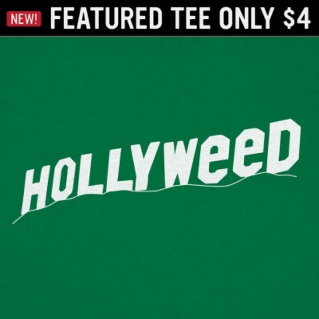 6 Dollar Shirts: Hollyweed
