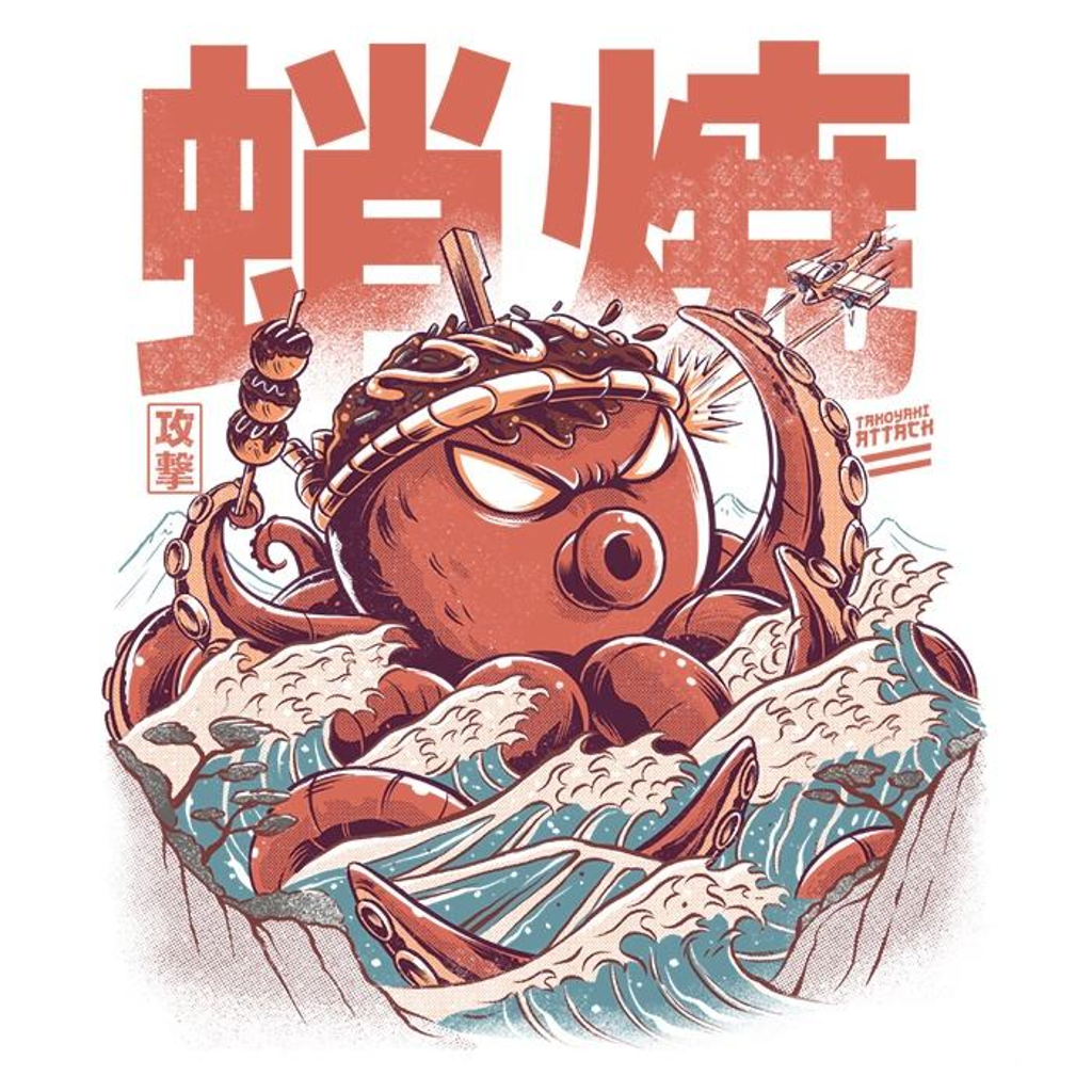 Once Upon a Tee: Takoyaki Attack