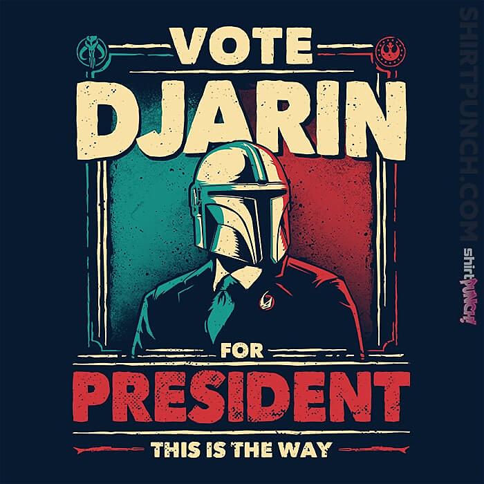 ShirtPunch: Djarin For President