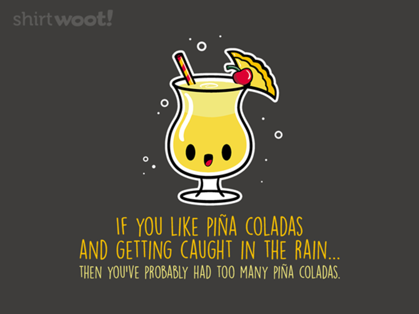 Woot!: Pina Coladas and Rain - $15.00 + Free shipping