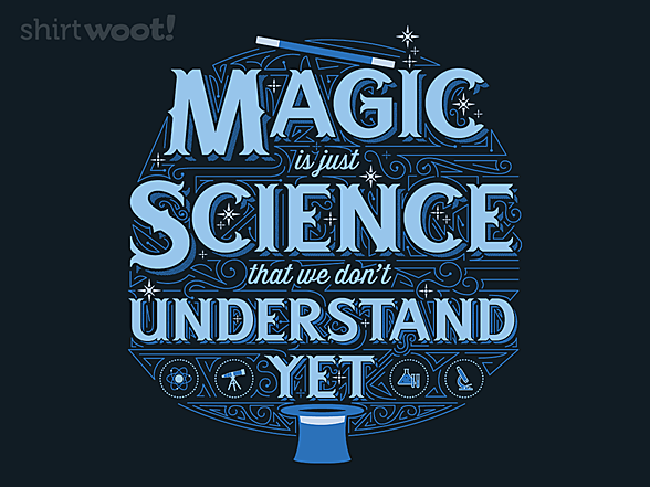 Woot!: Magic and Science