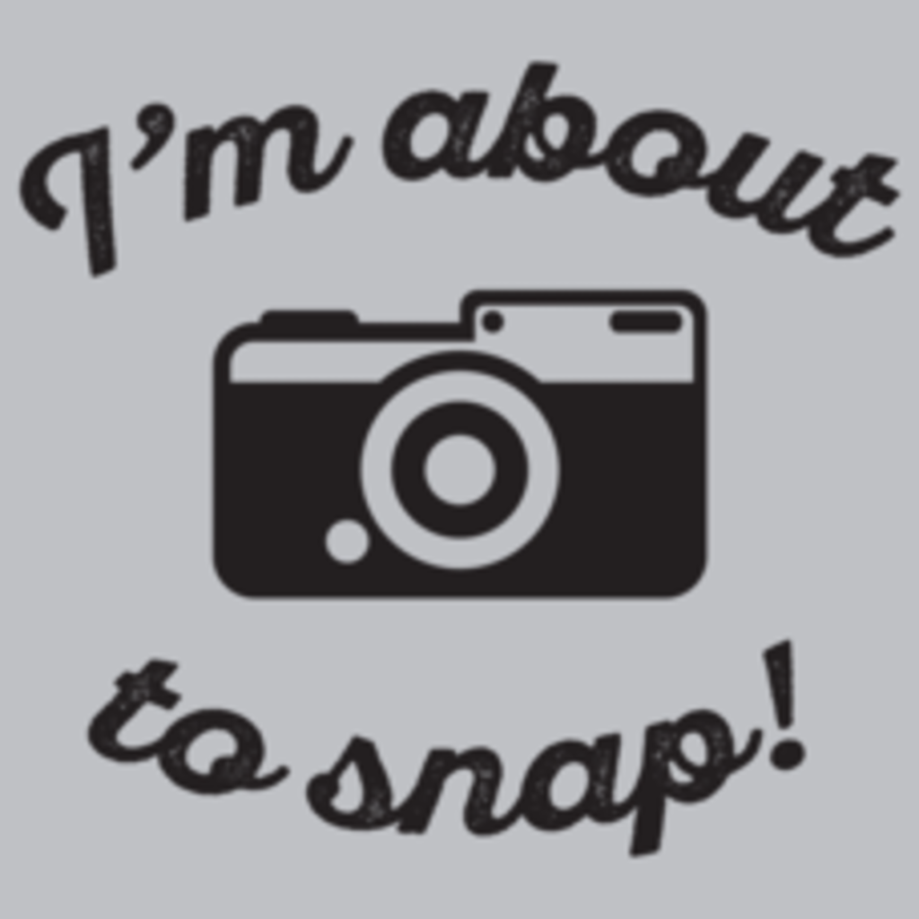 Textual Tees: I'm About To Snap