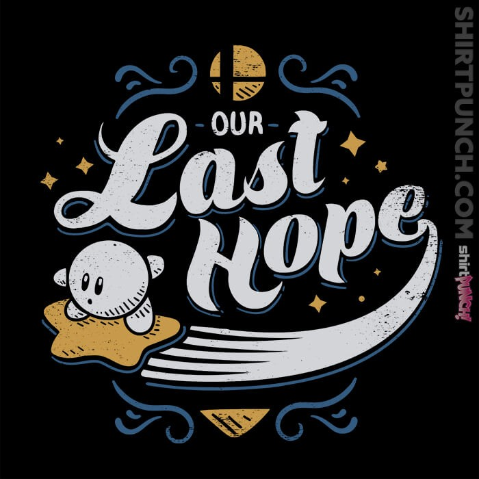 ShirtPunch: Our Last Hope