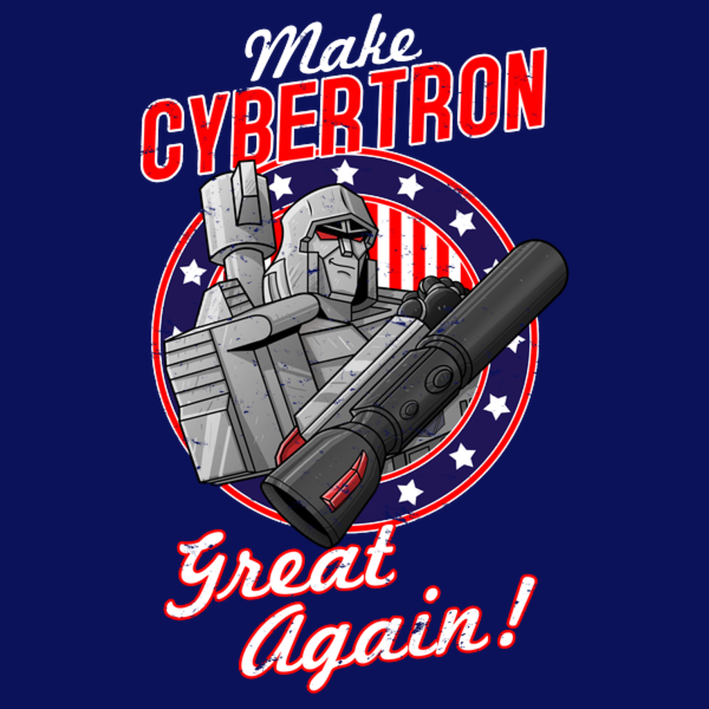NeatoShop: MAKE CYBERTRON GREAT AGAIN
