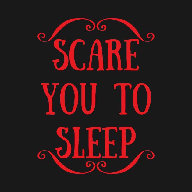 TeePublic: Scare You To Sleep Logo