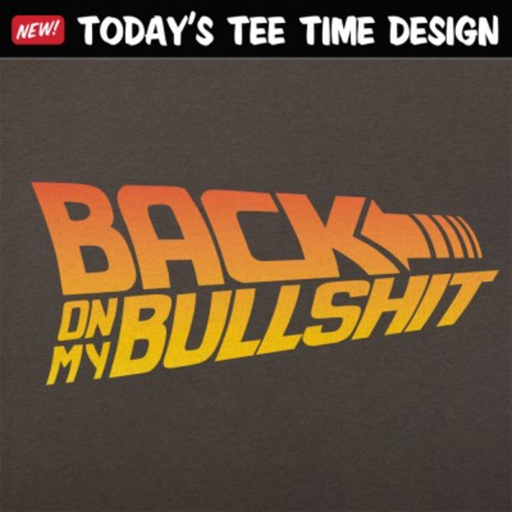 6 Dollar Shirts: Back On My Bullshit