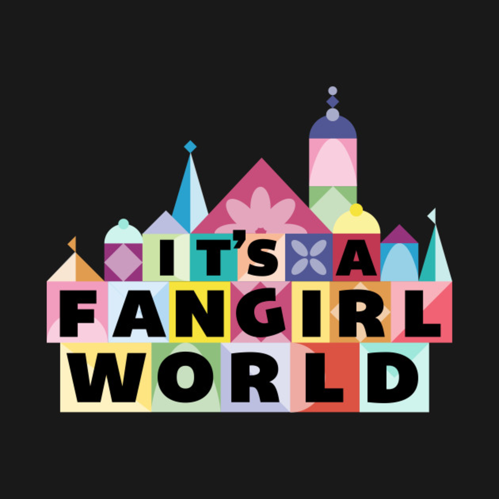 TeePublic: Its A Fangirl World Logo