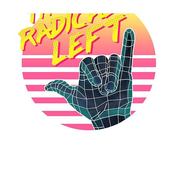 RedBubble: The Radical Left