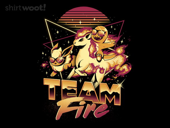 Woot!: Team Fire