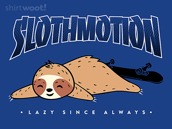 Woot!: Lazy Since Always