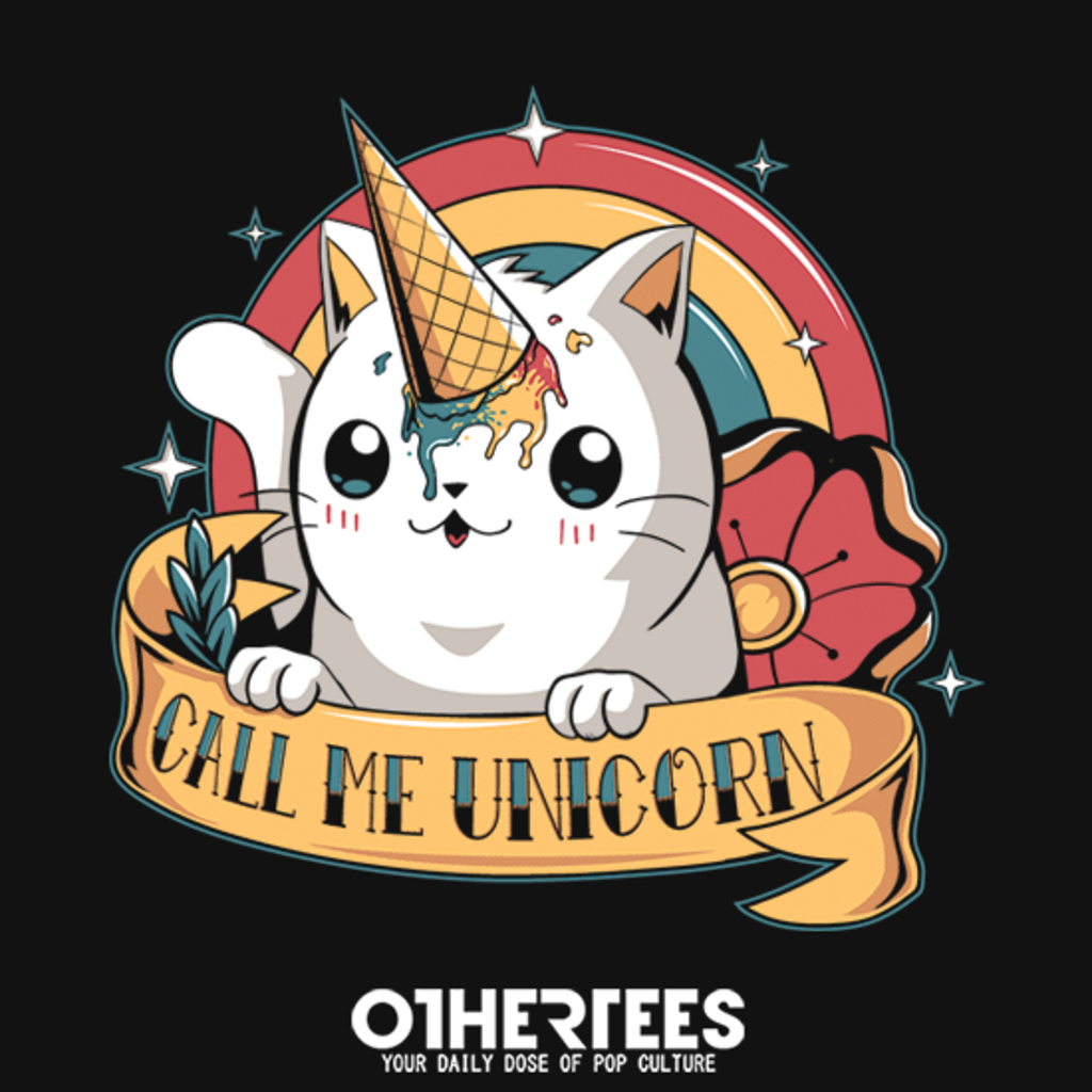 OtherTees: Call me unicorn