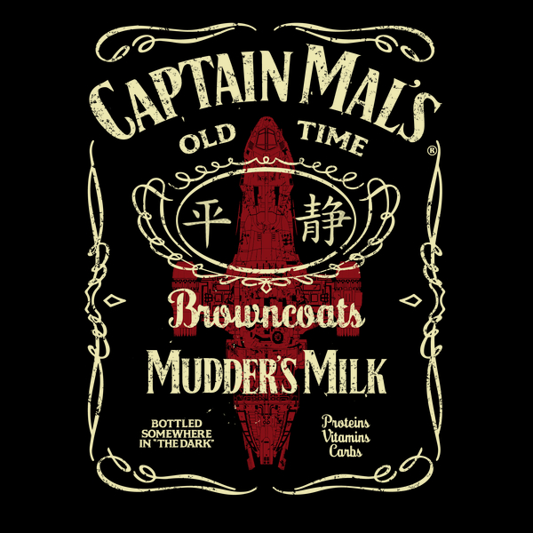 NeatoShop: CAPTAIN MAL'S MUDDER'S MILK