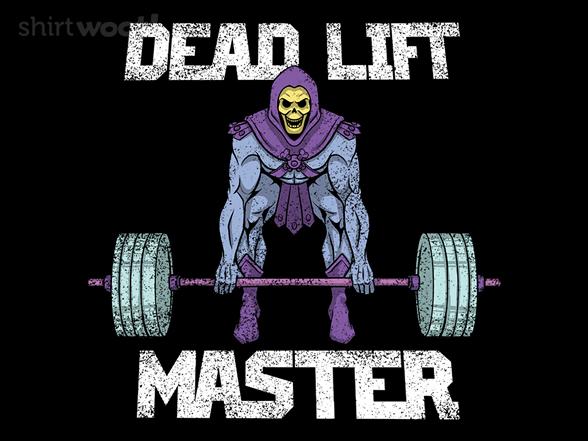 Woot!: Dead Lift Master