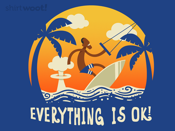 Woot!: Everything is Ok