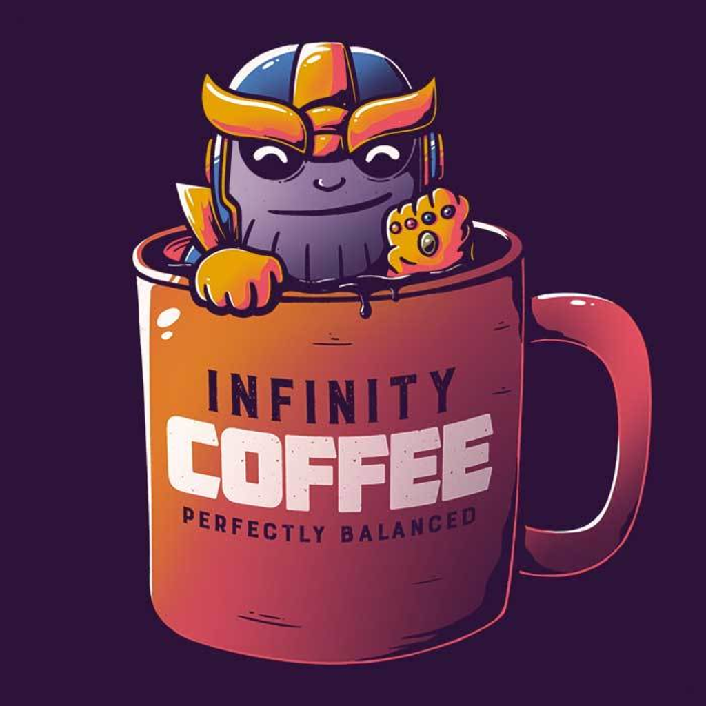 Once Upon a Tee: Infinity Coffee