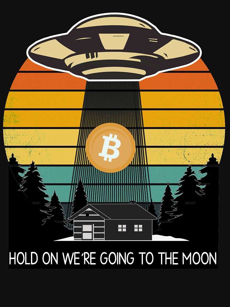 RedBubble: Hold on we're going to the moon Bitcoin shirt, Crypto T shirt, BTC Cryptocurrency VINTAGE RETRO shirt, Bitcoin It's Time for Plan B - BTC Crypto Short-Sleeve Unisex T-Shirt