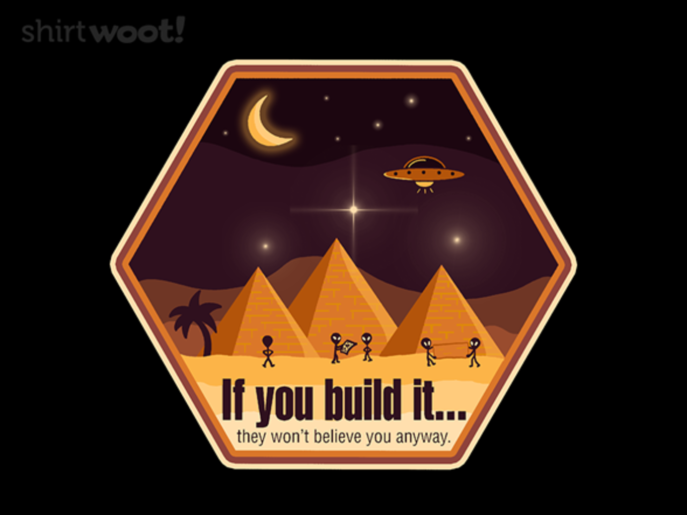 Woot!: It Was Aliens - $15.00 + Free shipping