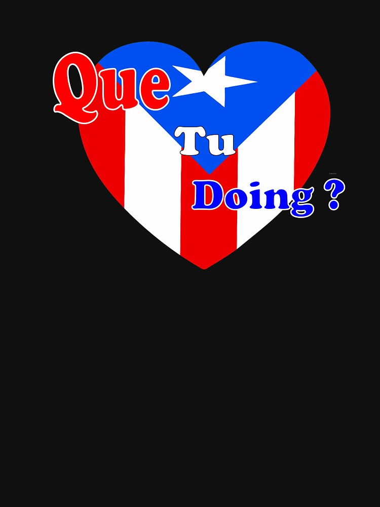 RedBubble: Que tu Doing ? with PR pride