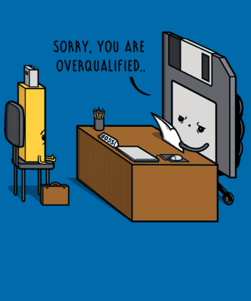 Qwertee: Overqualified!