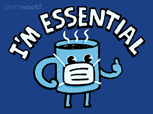 Woot!: Coffee is Essential