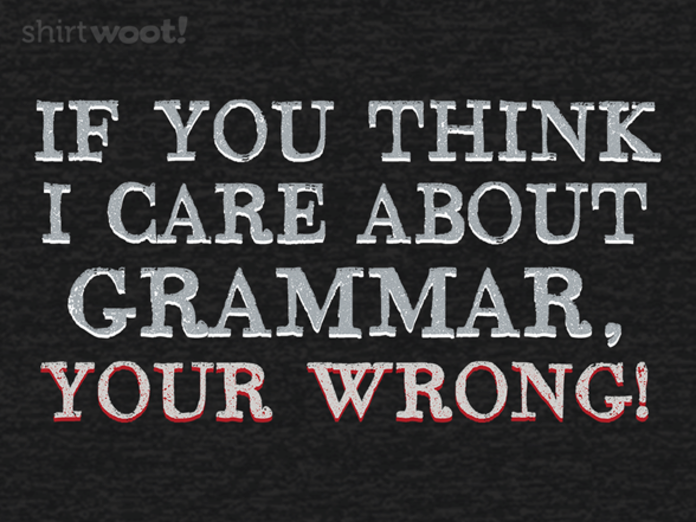 Woot!: It's You're*
