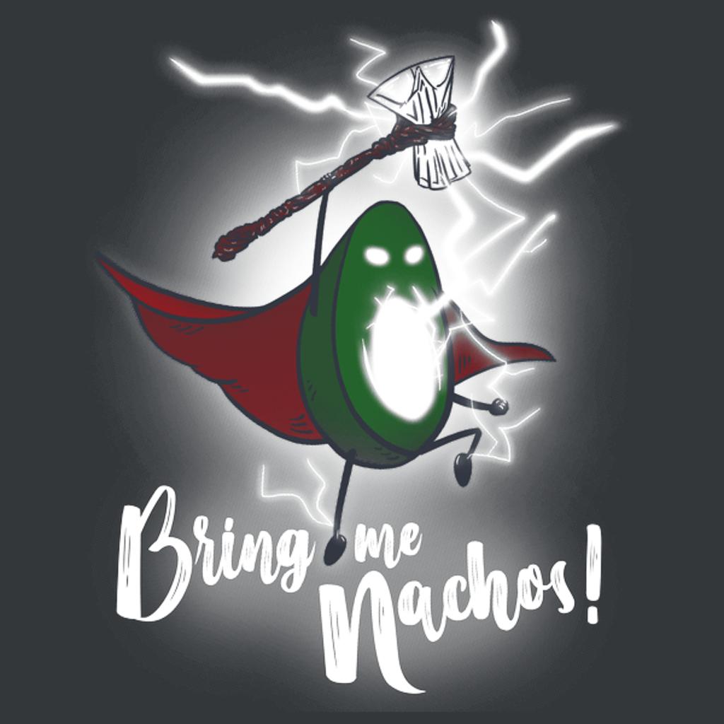 NeatoShop: BRING ME NACHOS!