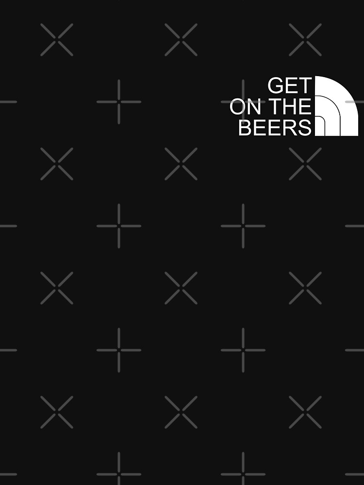 RedBubble: GET ON THE BEERS