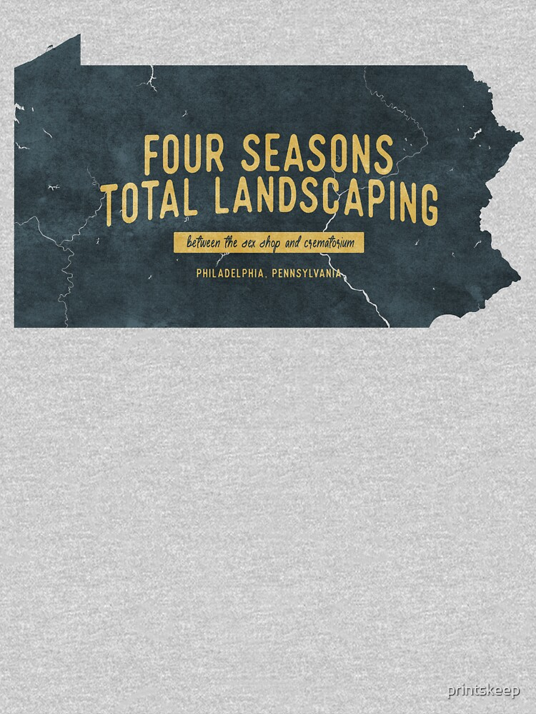 RedBubble: Four Seasons Total Landscaping