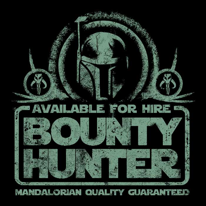 Once Upon a Tee: Bounty Hunter for Hire