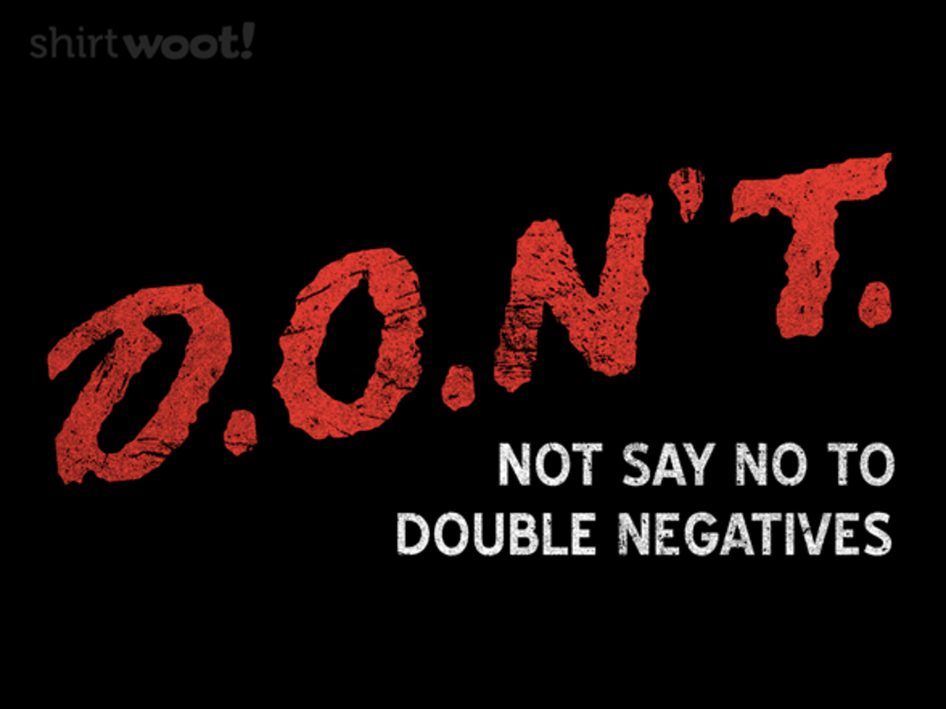 Woot!: Double Negatives