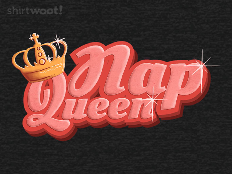 Woot!: Nap Queen