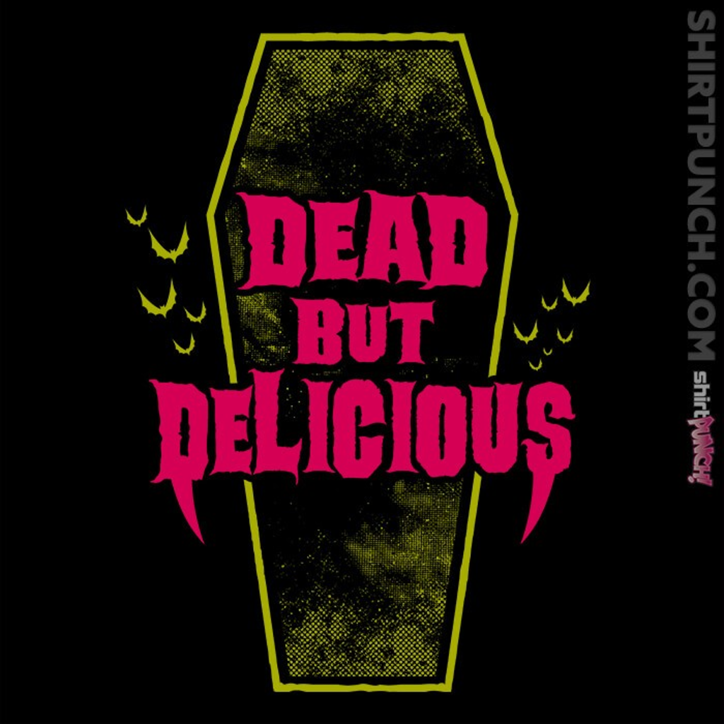 ShirtPunch: Dead But Delicious