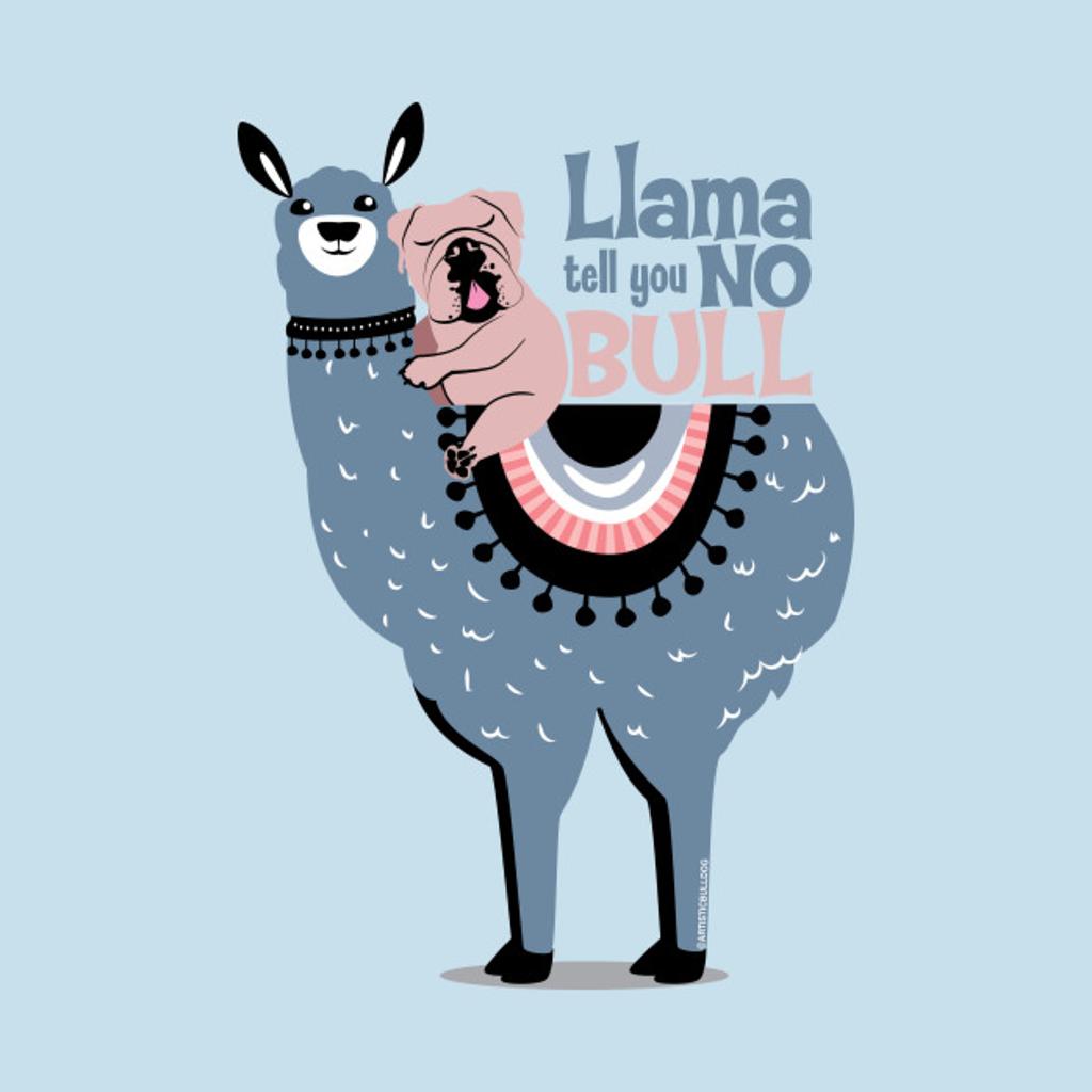 TeePublic: Llama and Bulldog