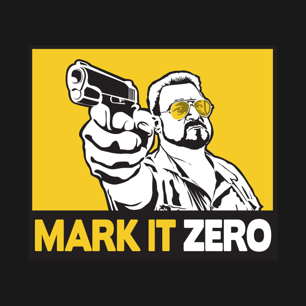 TeePublic: MARK IT ZERO!