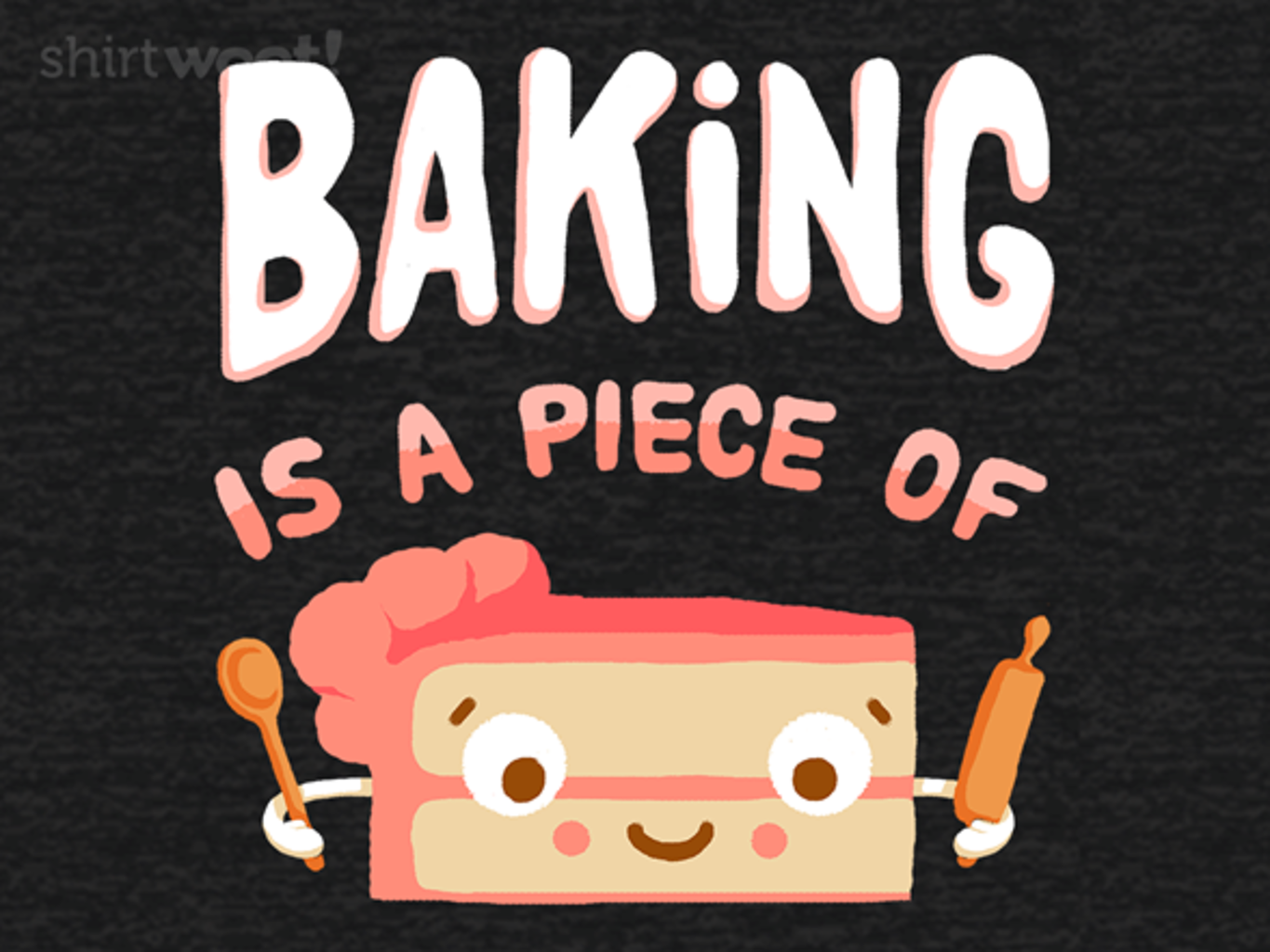 Woot!: Baking is a Piece of Cake