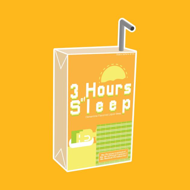 TeePublic: 3 Hours of Sleep