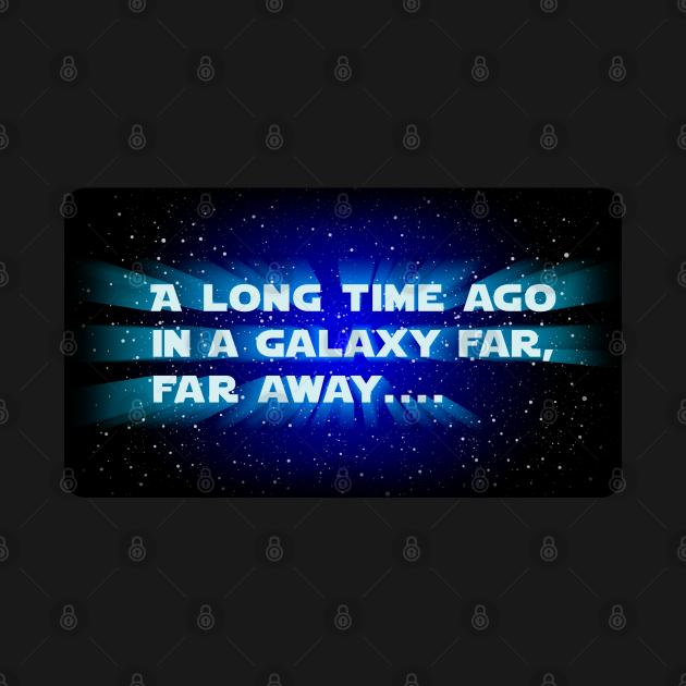 TeePublic: in a galaxy far far away