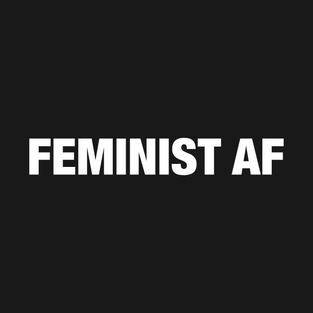 TeePublic: Feminist AF