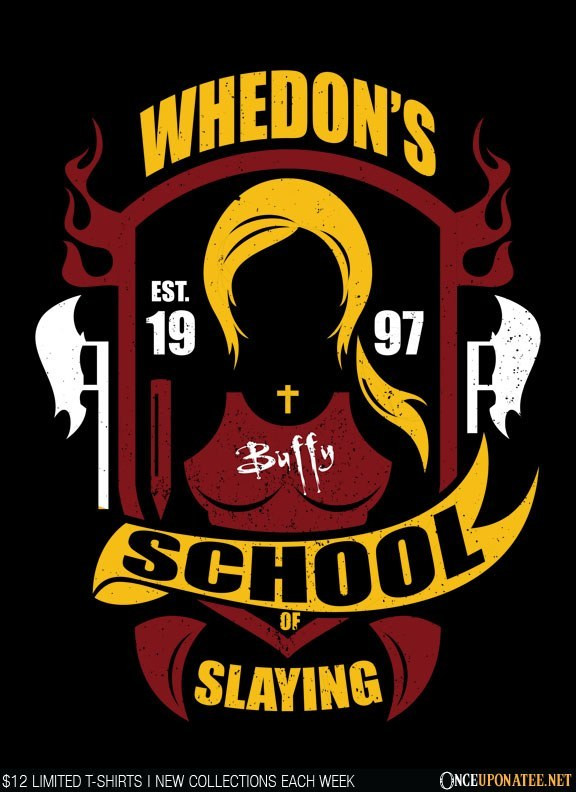 Once Upon a Tee: Whedon School of Slaying