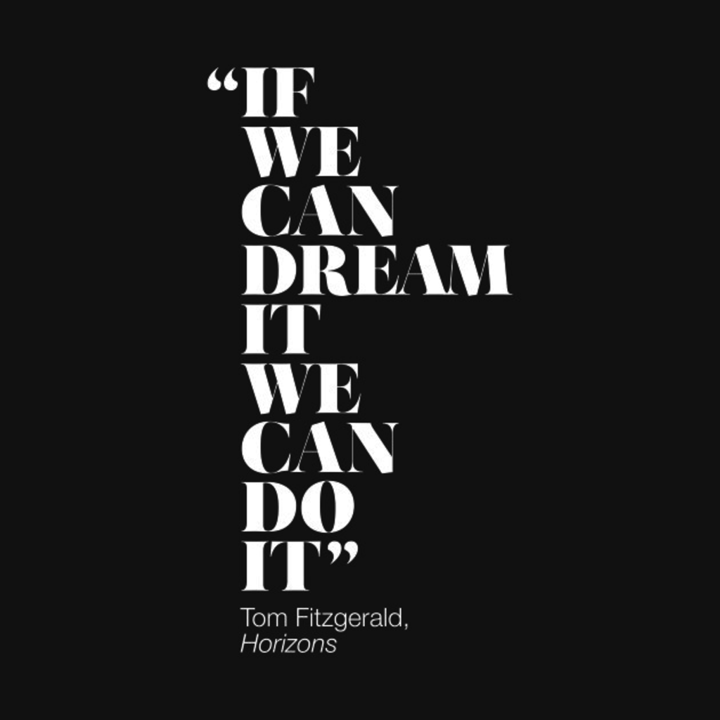 TeePublic: If We Can Dream It We Can Do It T-Shirt