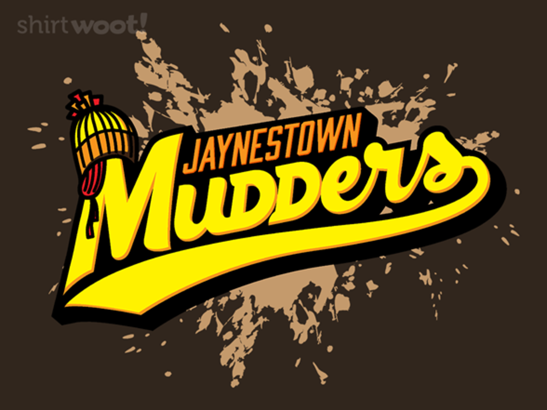 Woot!: Jaynestown Mudders - Remix