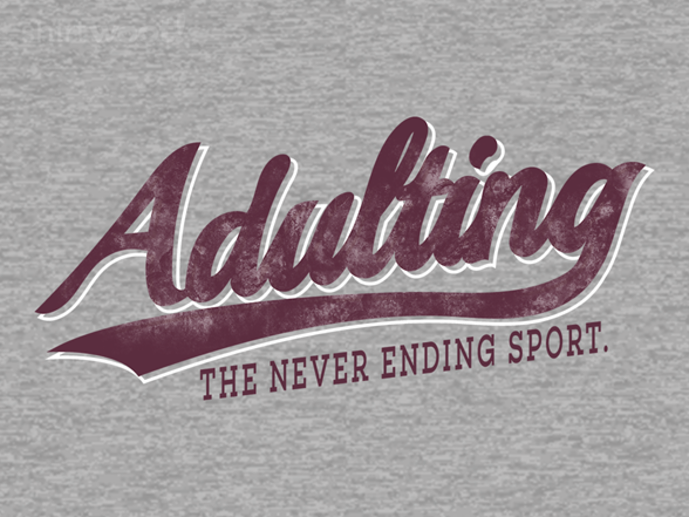 Woot!: Adulting - Heather Remix