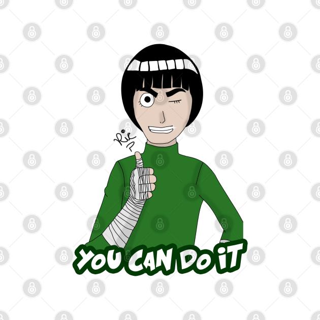 TeePublic: Rock Lee You Can Do It