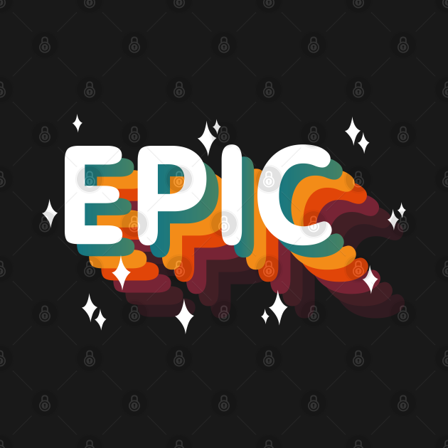 TeePublic: EPIC - Epic win / Epic Fail (Vintage Retro Epic)