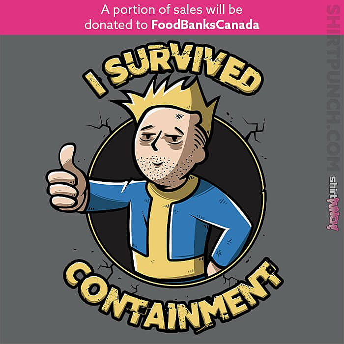 ShirtPunch: I Survived Containment