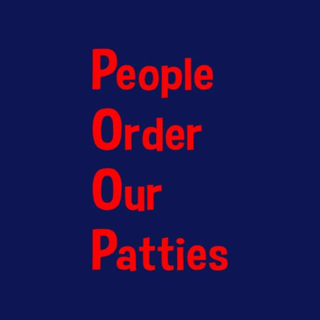 Five Finger Tees: People Order Our Patties T-Shirt