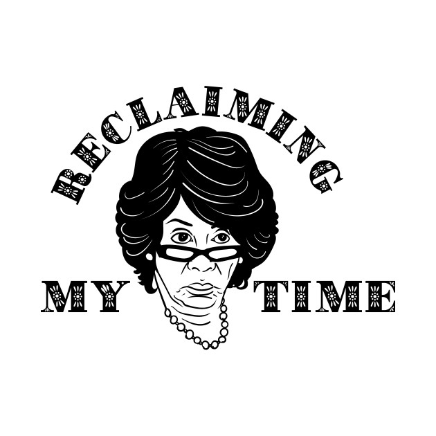 TeePublic: Reclaiming My Time