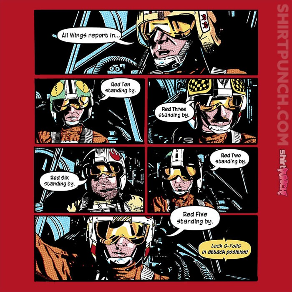 ShirtPunch: Red 5 Standing By