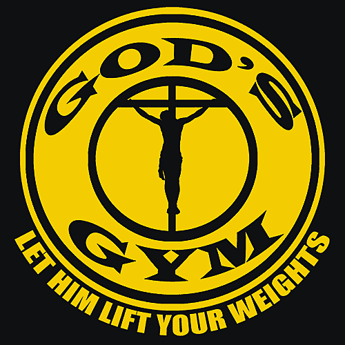Textual Tees: God's Gym Let Him Lift Your Weight T-Shirt